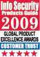 Высшая награда от портала Info Security product guide в категории «Доверие клиентов», 2009 г.